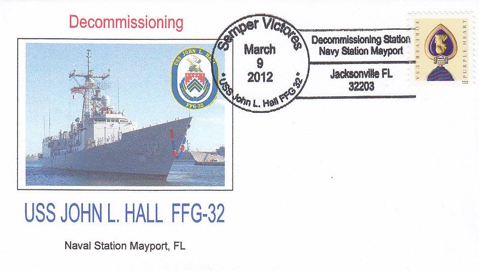 Beleg USS JOHN L. HALL FFG-32 Decommissioning
