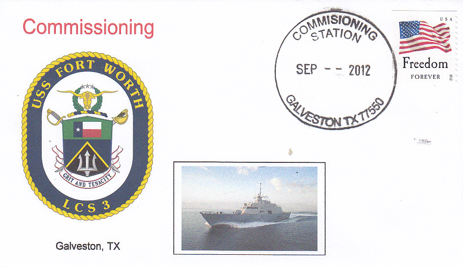 Beleg USS FORT WORTH LCS-3 Commissioning Galveston