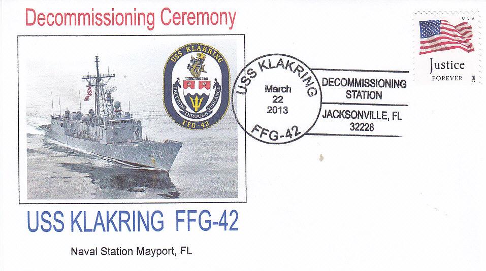 Beleg USS KLAKRING FFG-42 Decommissioning