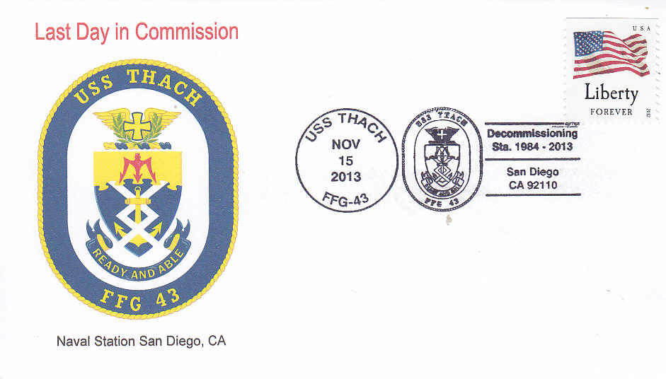 Beleg USS THACH FFG-43 Last Day in Commission