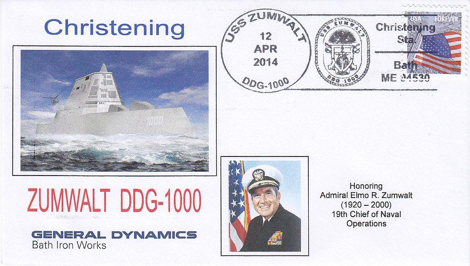 Beleg USS ZUMWALT DDG-1000 Christening
