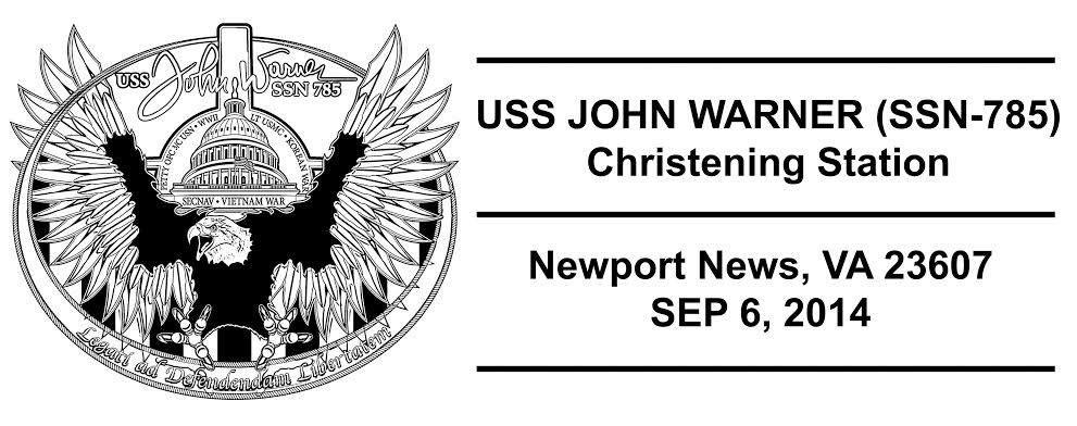 USS JOHN WARNER SSN-785 Christening Sonderpoststempel Design: Wolfgang Hechler