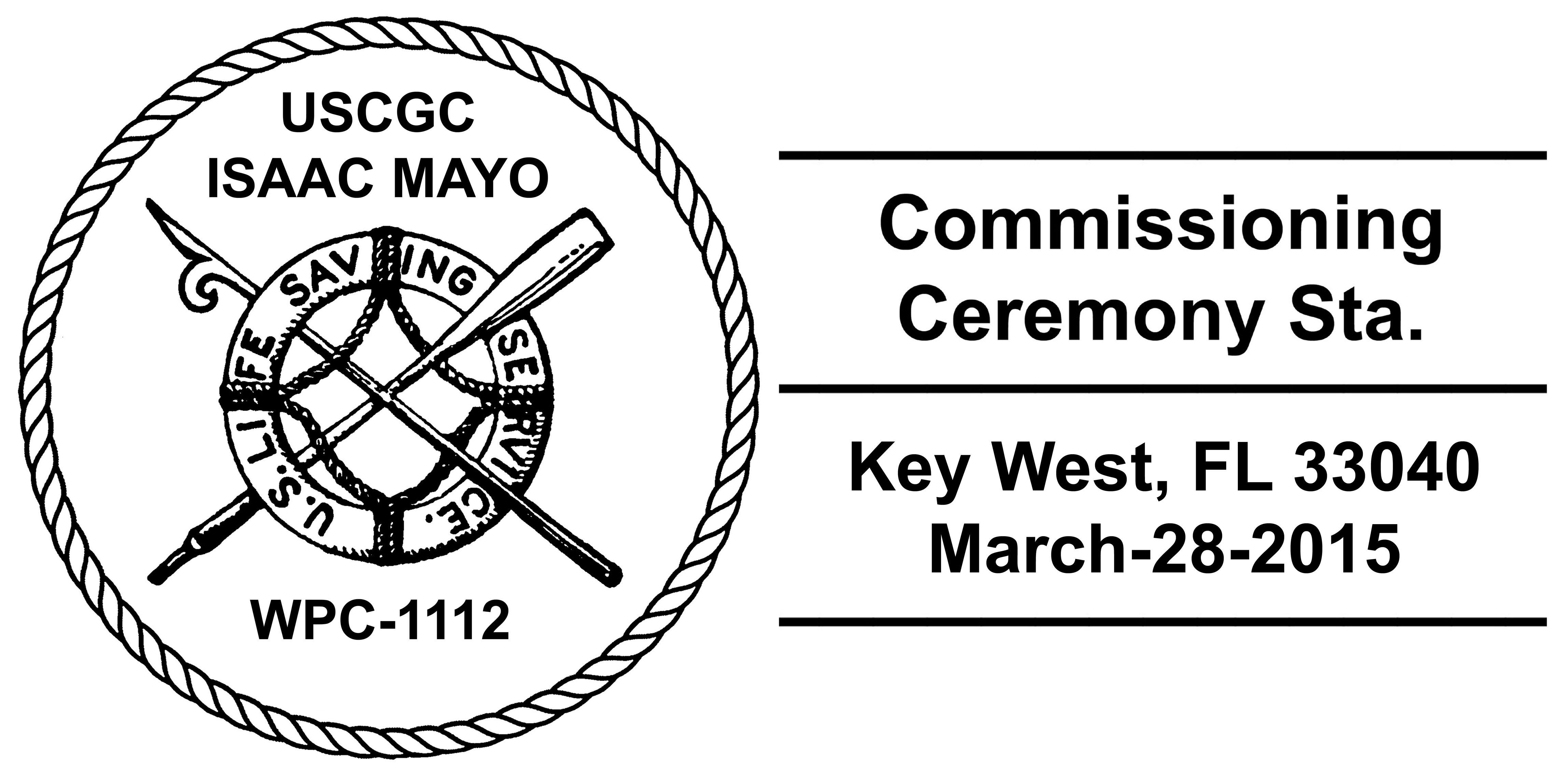 Sonderpoststempel USCGC ISAAC MAYO WPC-1112 Indienststellung Grafik: Wolfgang Hechler