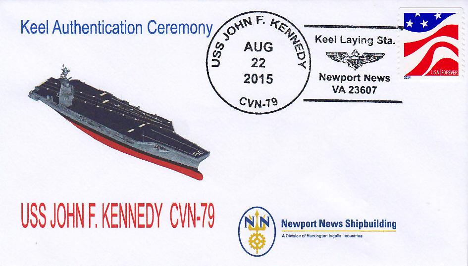 Beleg USS JOHN F. KENNEDY CVN-79 Keel Laying