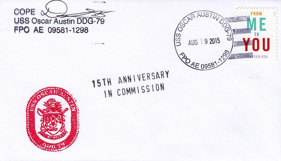 Beleg USS OSCAR AUSTIN DDG-79 zum 15. Jahrestag der Indienststellung