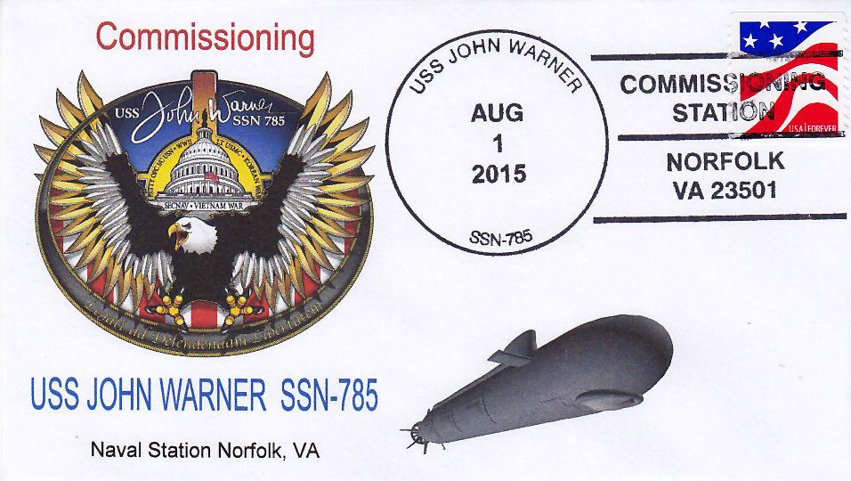 Beleg USS JOHN WARNER SSN-785 Commissioning mit Sonderpoststempel