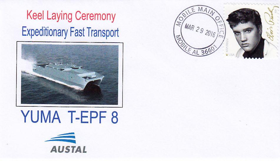 Beleg USNS YUMA T-EPF 8 Keel Laying Ceremony